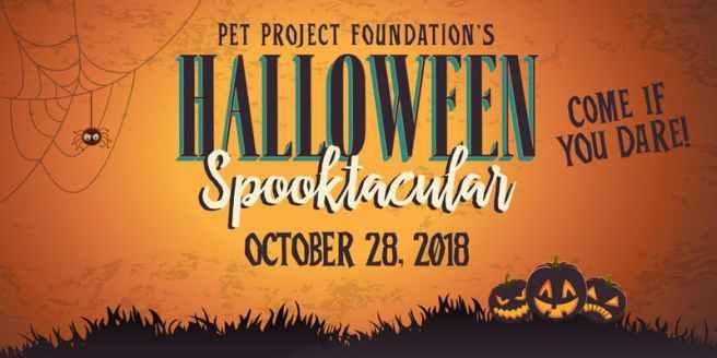Pet Project Foundation Halloween Spooktacular Gala Sunday October 28 2018
