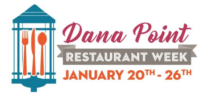 Dana Point Restaurant Week January 20 2019 thru January 26 2019
