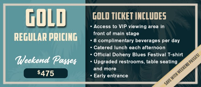 Doheny Blues Festival 2019 Gold Weekend Passes