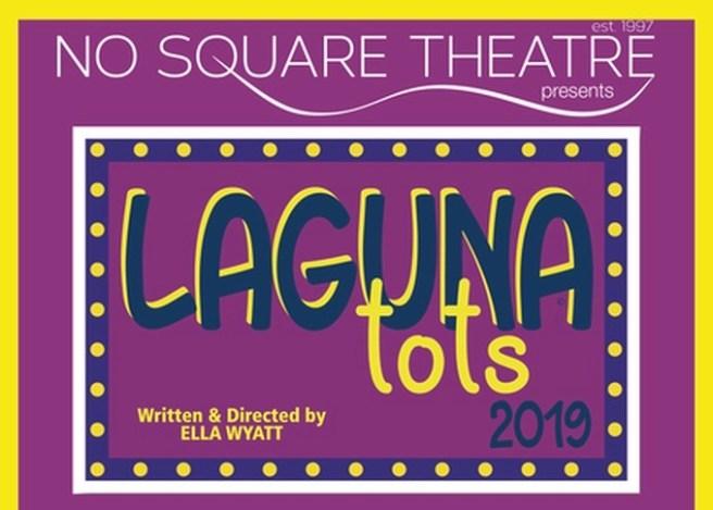Laguna Beach No Square Theatre Laguna Tots March 2019