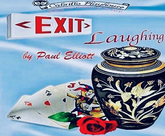 Exit Laughing at San Clemente California Cabrillo Playhouse Spring 2019