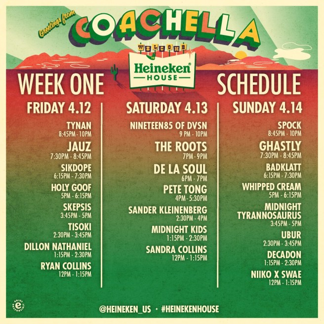 Coachella 2019 Weekend One Heineken House Set Times