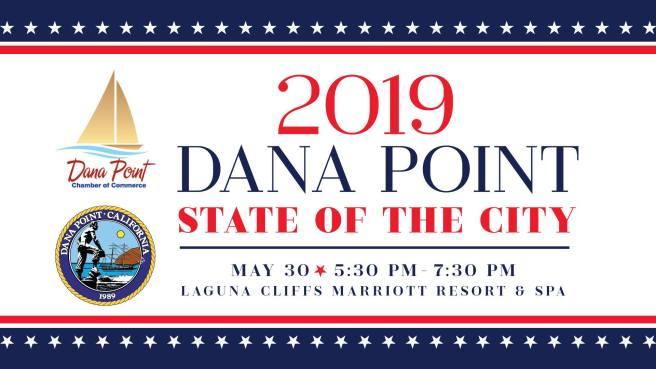 The City of Dana Point State of the City May 30 2019