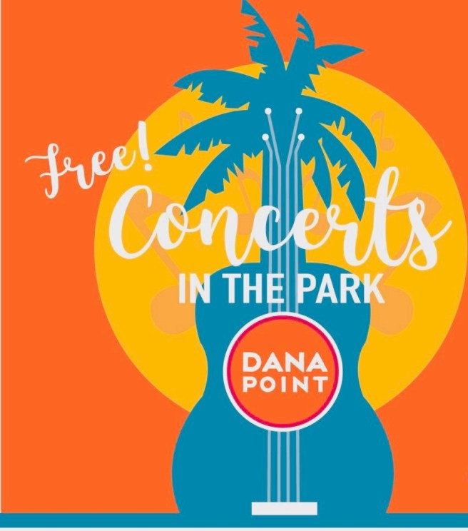 Dana Point Free Concerts in the Park Summer 2021