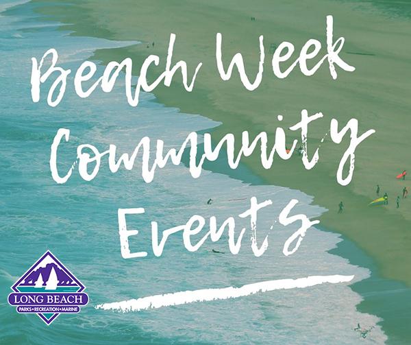 Long Beach Beach Week July 8 2019 thru July 12 2019