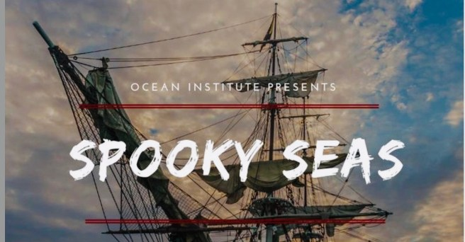 Dana Point Ocean Institute Spooky Seas October 18 2019 and October 19 2019