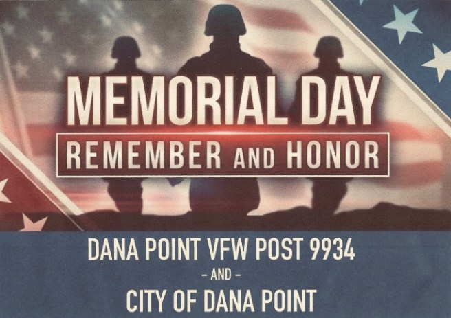 Dana Point and VFW Post 9934 Memorial Day Ceremony Monday May 25 2020