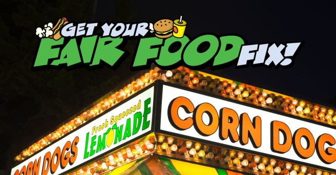 Fair Food Fix Courtesy of San Diego County Fair