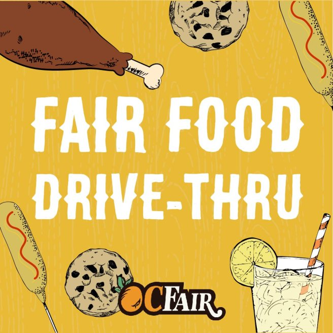 Orange County Fairgrounds Drive Thru Fair Food September 2020