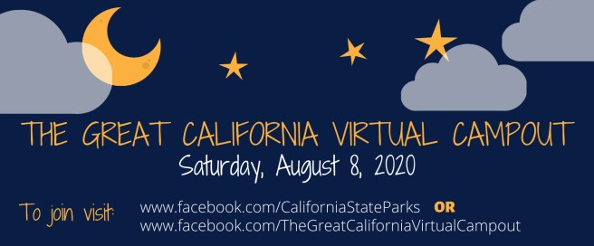 The Great California Virtual Campout Saturday August 8 2020