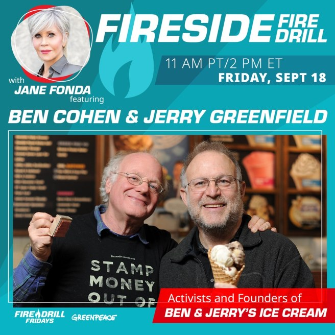 Greenepeace Fire Drill Fridays with Jane Fonda and Ben & Jerry September 18 2020