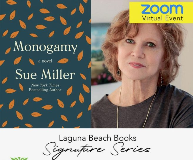 Laguna Beach Books Author Talk featuring Sue Miller Friday September 11 2020