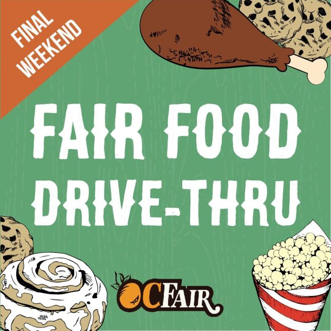 Orange County Fair Food Drive Thru Final Weekend October 23 2020 thru October 25 2020
