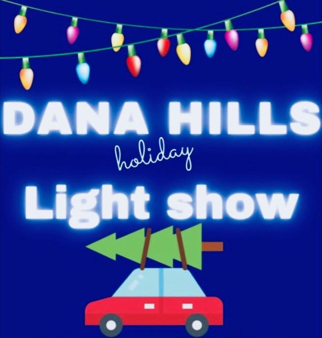 Dana Point Dana Hills High School Tis The Seasonal Drive Through Light Parade Monday November 30 2020