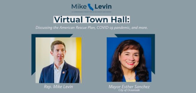 U.S. Representative Mike Levin Virtual Town Hall Wednesday March 24 2021