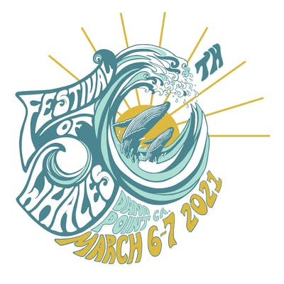 Dana Point Festival of Whales 2021 (March 6 2021 and March 7 2021)