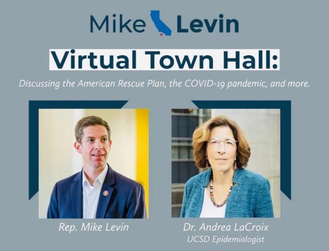 U.S. Representative Mike Levin Virtual Town Hall April 8 2021
