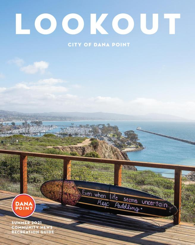 Dana Point Summer 2021 Lookout Magazine
