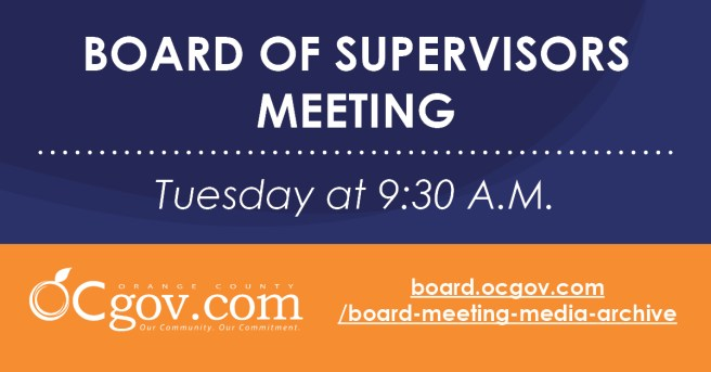 Orange County Board of Supervisors Meeting Tuesday May 11 2021