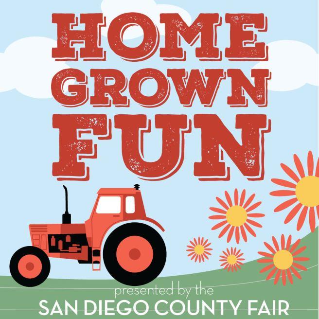 San Diego County Fair Home Grown Fun Summer 2021
