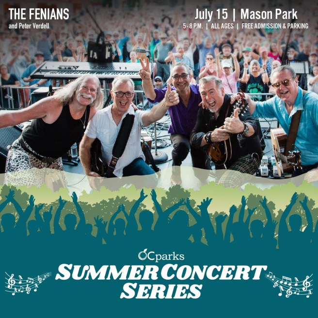 Orange County California Parks Free Summer Concerts Features The Fenians on Thursday July 15 2021 at Mason Regional Park in Irvine