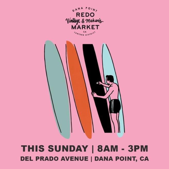 Dana Point Redo Market Sunday August 22 2021