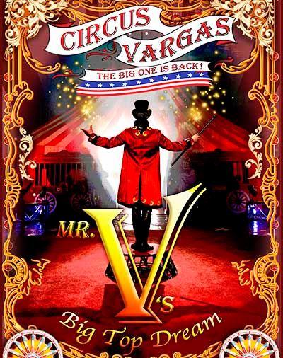 Circus Vargas 2021 Courtesy of CircusVargas.com