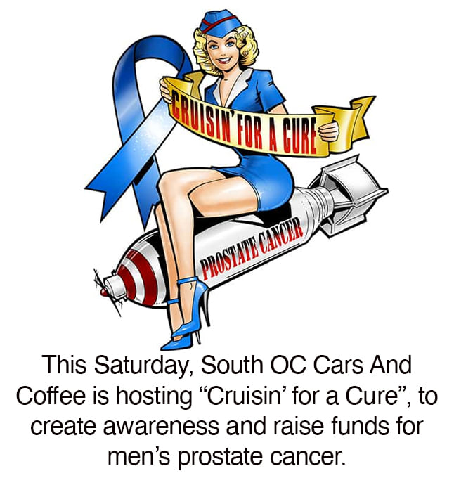 South OC Cars & Coffee Cruisin' For A Cure Saturday September 18 2021