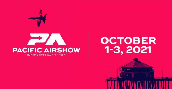 Pacific Air Show Huntington Beach California October 1 thru October 3 2021