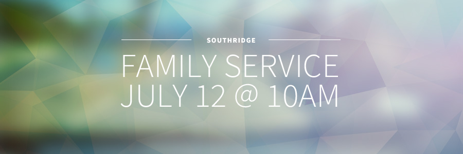 Family Service at SouthRidge in Langley