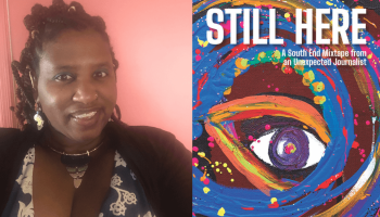 """Reagan Jackson (left) and the cover of """"Still Here: A South End Mixtape from an Unexpected Journalist."""""""