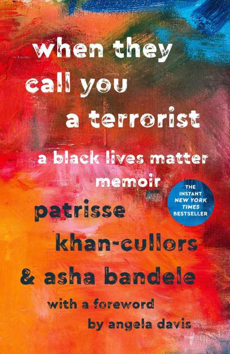 "Cover art of ""When They Call You a Terrorist: A Black Lives Matter Memoir."""