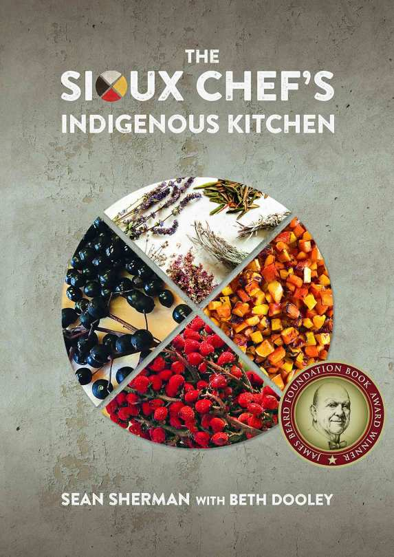 """Cover of """"The Sioux Chef's Indigenous Kitchen."""""""