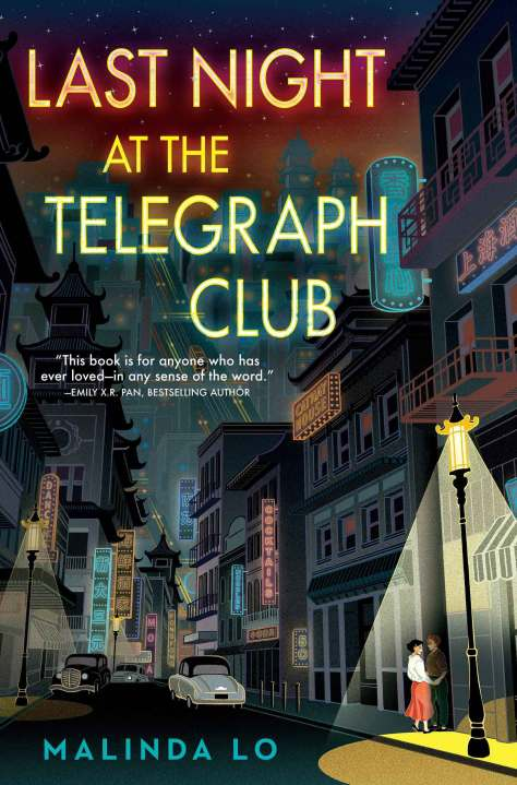 """Cover of """"Last Night at the Telegraph Club"""" by Malinda Lo."""