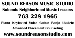 Sound Reason Music Studio. Nokomis Neighborhood Music lessons. 763-228-1865. Piano, Keyboard, Voice, Guitar, Banjo, Ukelele, Advanced Placement Cuonceling. www.soundreasonstudio.com.