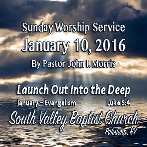 January 10 2016 Sermon