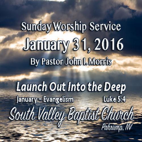 Jan 31 2016 Sermon