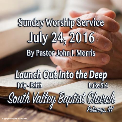 July 24 2016 Sermon