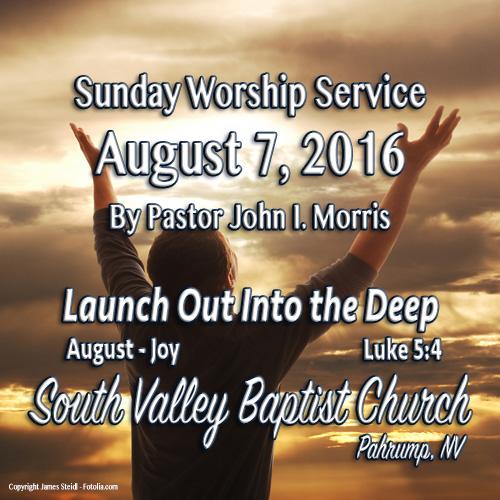 August 7 2016 Sermon