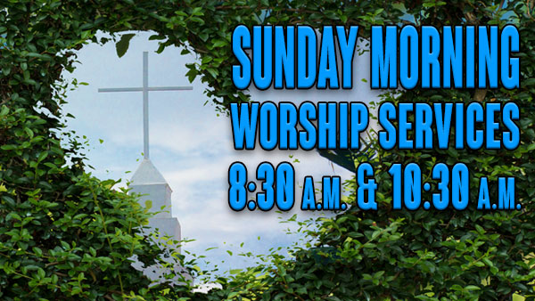 Sunday Morning Worship Services