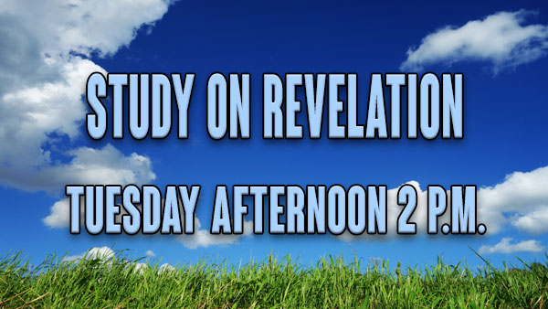 Tuesday Revelation Bible Study