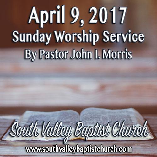 Sermon April 9 2017
