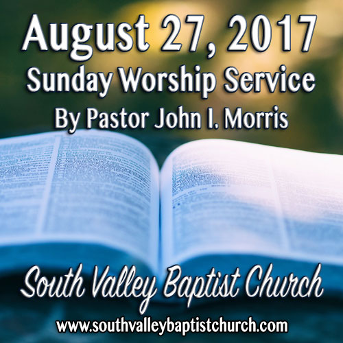 Sermon August 27 2017