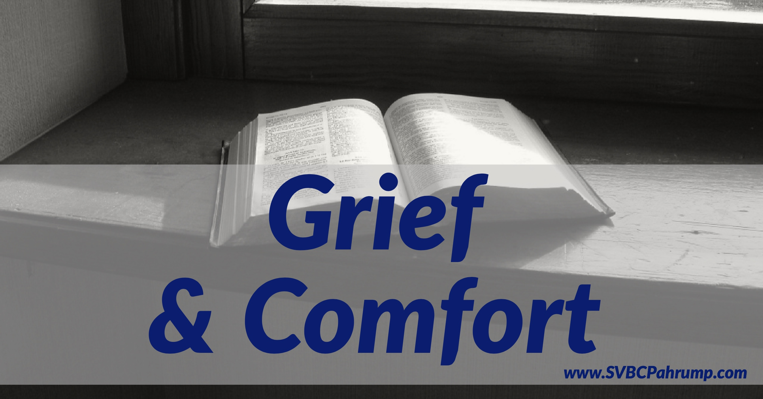 Grief and Comfort