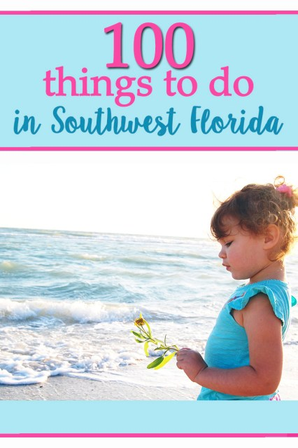 There is so much to do in southwest Florida! Check out 100 things to do with kids in the area!