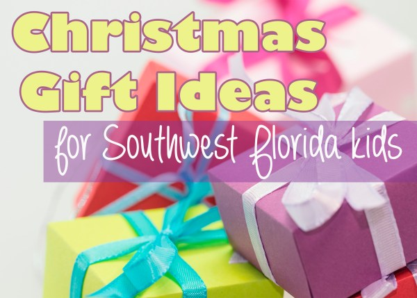 Christmas Gift Ideas for Southwest Florida Kids