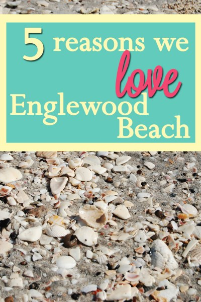 5 Reasons we Love Englewood Beach