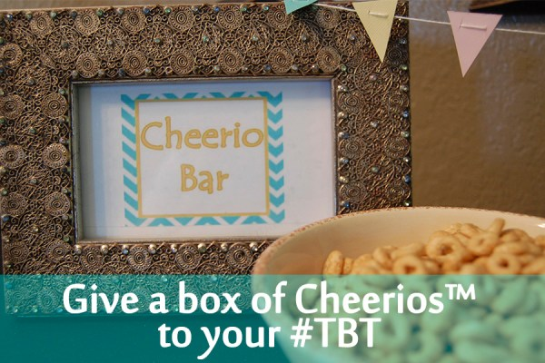 Why I am Giving a Box of Cheerios™ to my #TBT