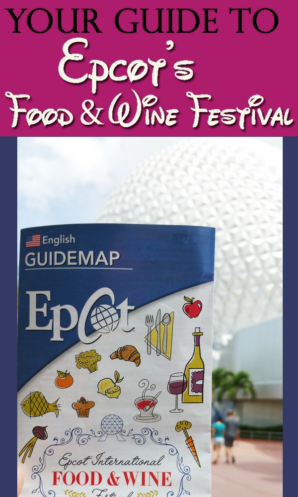 Guide To The Epcot International Food Amp Wine Festival