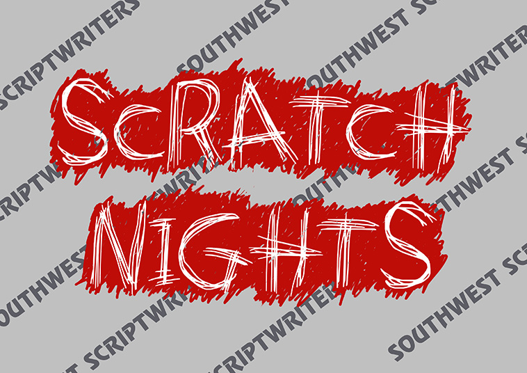 Southwest Scriptwriters Scratch Nights